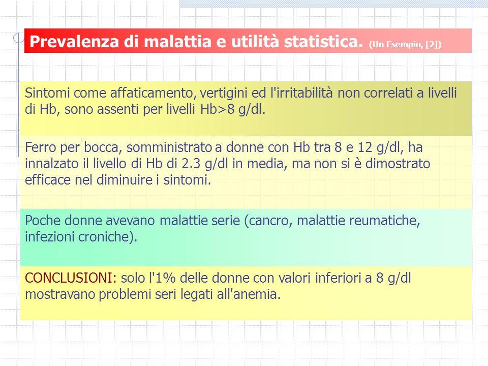 Prevalenza di malattia e utilità statistica. (Un Esempio, [2])